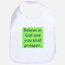 Believe in god prosper Bib