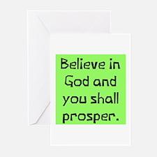 Believe in god prosper Greeting Cards (Package of