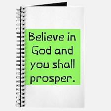 Believe in god prosper Journal