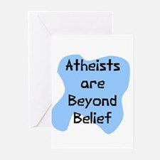 Atheists beyond belief Greeting Cards (Package of