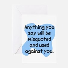 Anything you say will Greeting Cards (Pk of 10