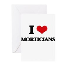 I love Morticians Greeting Cards