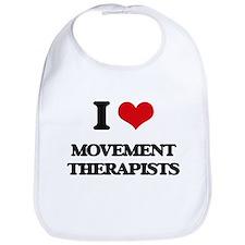 I love Movement Therapists Bib