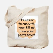 Run with your kilts up Tote Bag