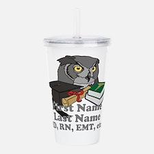 Custom Owl Medical Graduate Acrylic Double-wall Tu