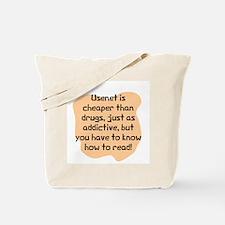 Usenet cheaper than drugs Tote Bag