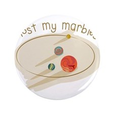 "Lost My Marbles 3.5"" Button (100 pack)"
