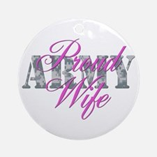 Proud Army Wife ACU Ornament (Round)