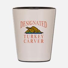 Designated Turkey Carver Thanksgiving Shot Glass