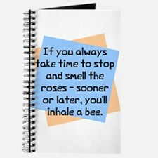 Always take time smell Journal