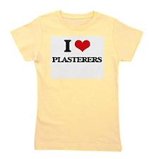 I love Plasterers Girl's Tee