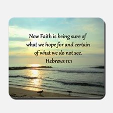 HEBREWS 11:1 Mousepad