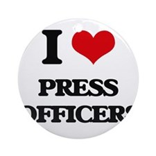 I love Press Officers Ornament (Round)