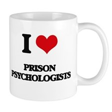I love Prison Psychologists Mugs