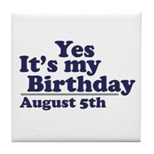August 5 Birthday Tile Coaster