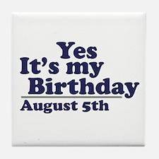 August 5 Birthday Tile Coaster