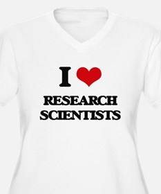 I love Research Scientists Plus Size T-Shirt