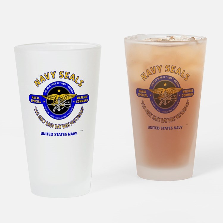 NAVY SEALS THE ONLY EASY DAY WAS YE Drinking Glass
