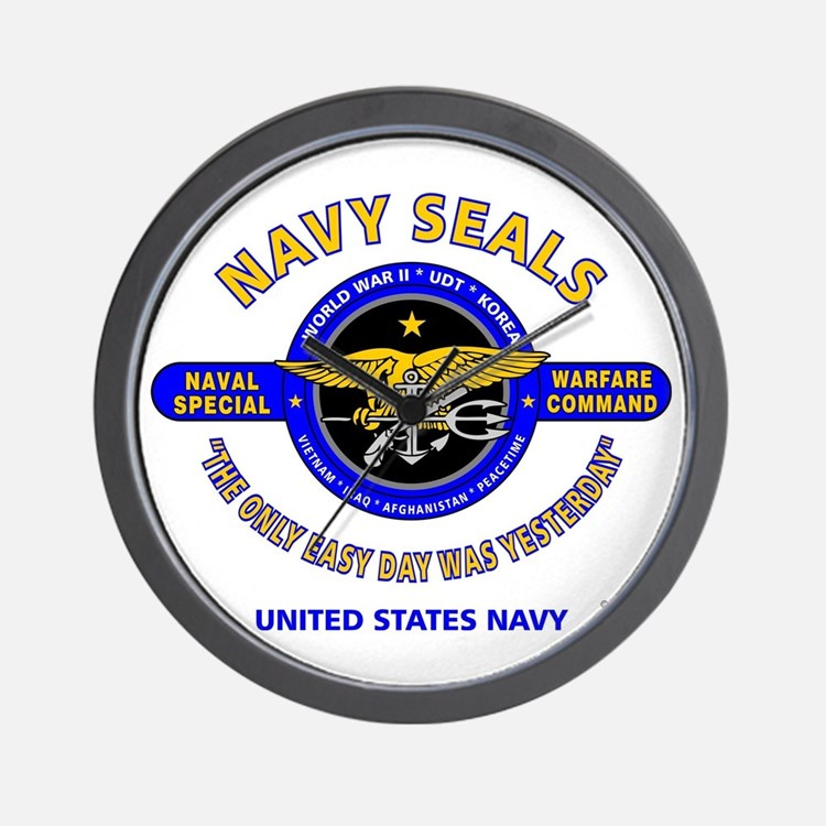 NAVY SEALS THE ONLY EASY DAY WAS YESTER Wall Clock