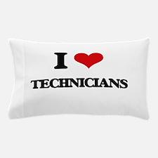 I love Technicians Pillow Case