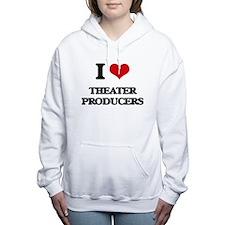 I love Theater Producers Women's Hooded Sweatshirt