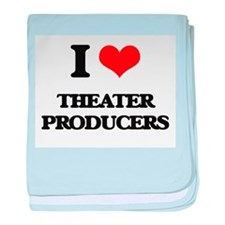 I love Theater Producers baby blanket