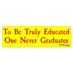 To Be Truly Educated.... - BMP