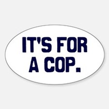 For A Cop Decal