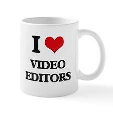 I love Video Editors Mugs