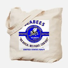 """SEABEES UNITED STATES NAVY """"WE BUILD, WE  Tote Bag"""