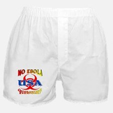No Ebola USA Quarantine Everyone! Boxer Shorts