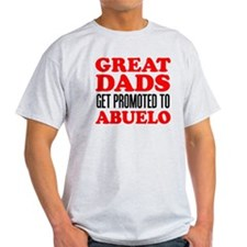 Great Dads Promoted Abuelo T-Shirt