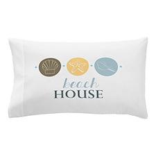 Beach House Pillow Case