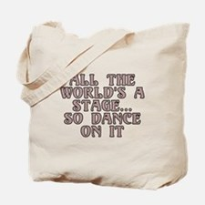 All the world's a stage - Tote Bag