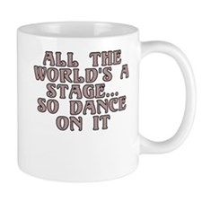 All the world's a stage - Small Small Mug