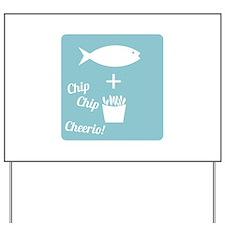 Chip Cheerio Yard Sign