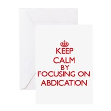 Abdication Greeting Cards
