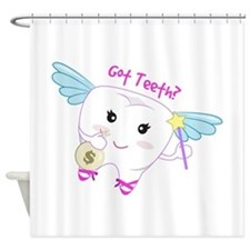 Got Teeth? Shower Curtain