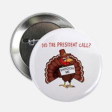 """Presidential Pardon Thanksgiving 2.25"""" Button"""