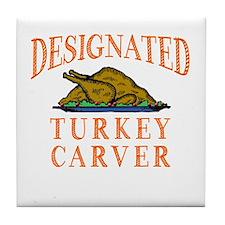 Designated Turkey Carver Thanksgiving Tile Coaster