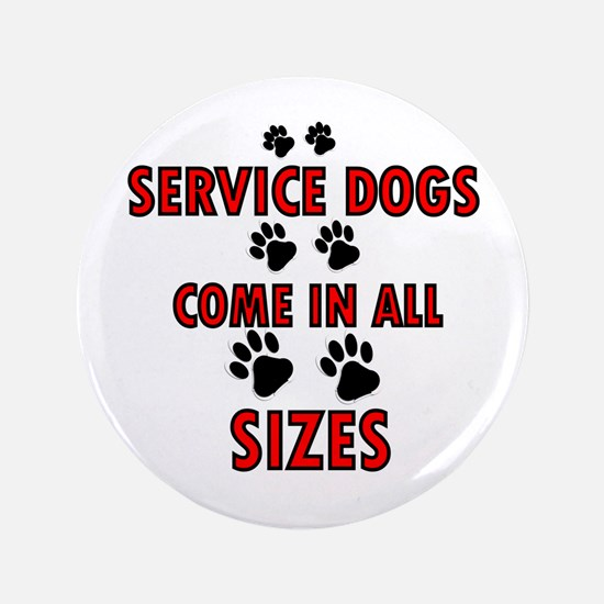"""SERVICE DOGS 3.5"""" Button"""