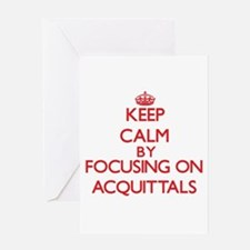 Acquittals Greeting Cards