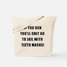 K9 If You Run Tote Bag