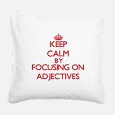 Adjectives Square Canvas Pillow