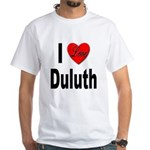 I Love Duluth (Front) White T-Shirt