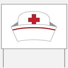 Nurse Hat Yard Sign