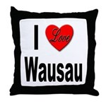I Love Wausau Throw Pillow