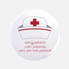 Being Patient With Patients Who Are Not Patient! 3