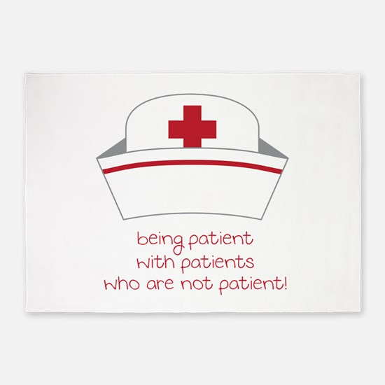 Being Patient With Patients Who Are Not Patient! 5