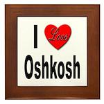 I Love Oshkosh Framed Tile